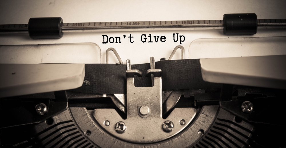don't give up_shutterstock_287714312